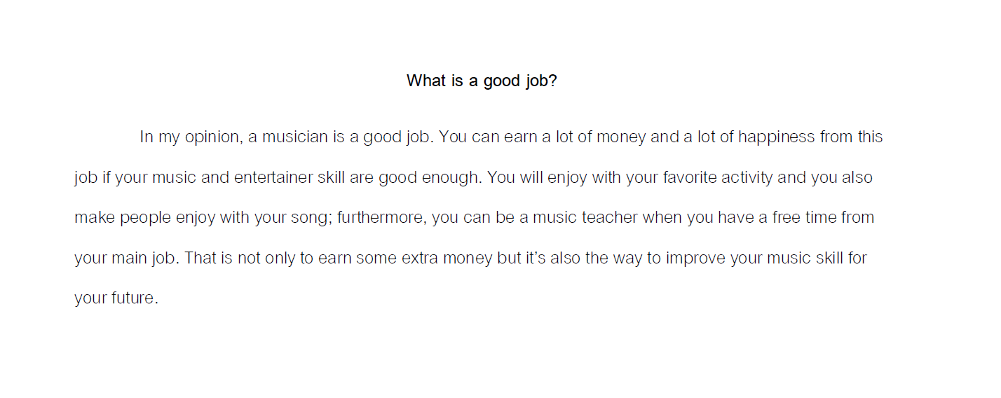 What is a good job? Musician. Writing example.