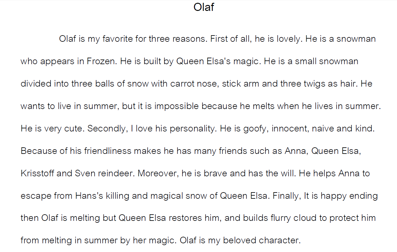 Write about a person you like: Olaf Paragraph. Writing example.